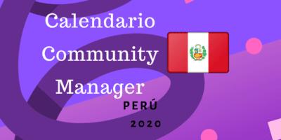 Calendario Community Manager Peru 2020