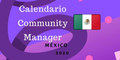 Calendario Community Manager 2020 México