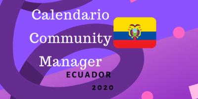 Calendario Community Manager 2020 Ecuador