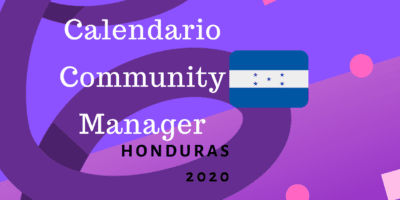 Calendario para community managers 2020 honduras