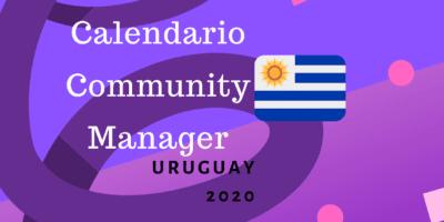 Calendario community managers uruguay 2020