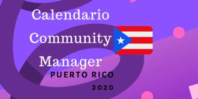 Calendario Community Manager puerto rico 2020
